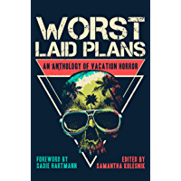 Worst Laid Plans: an Anthology of Vacation Horror book cover