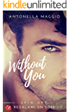 Without you (Digital Emotions)