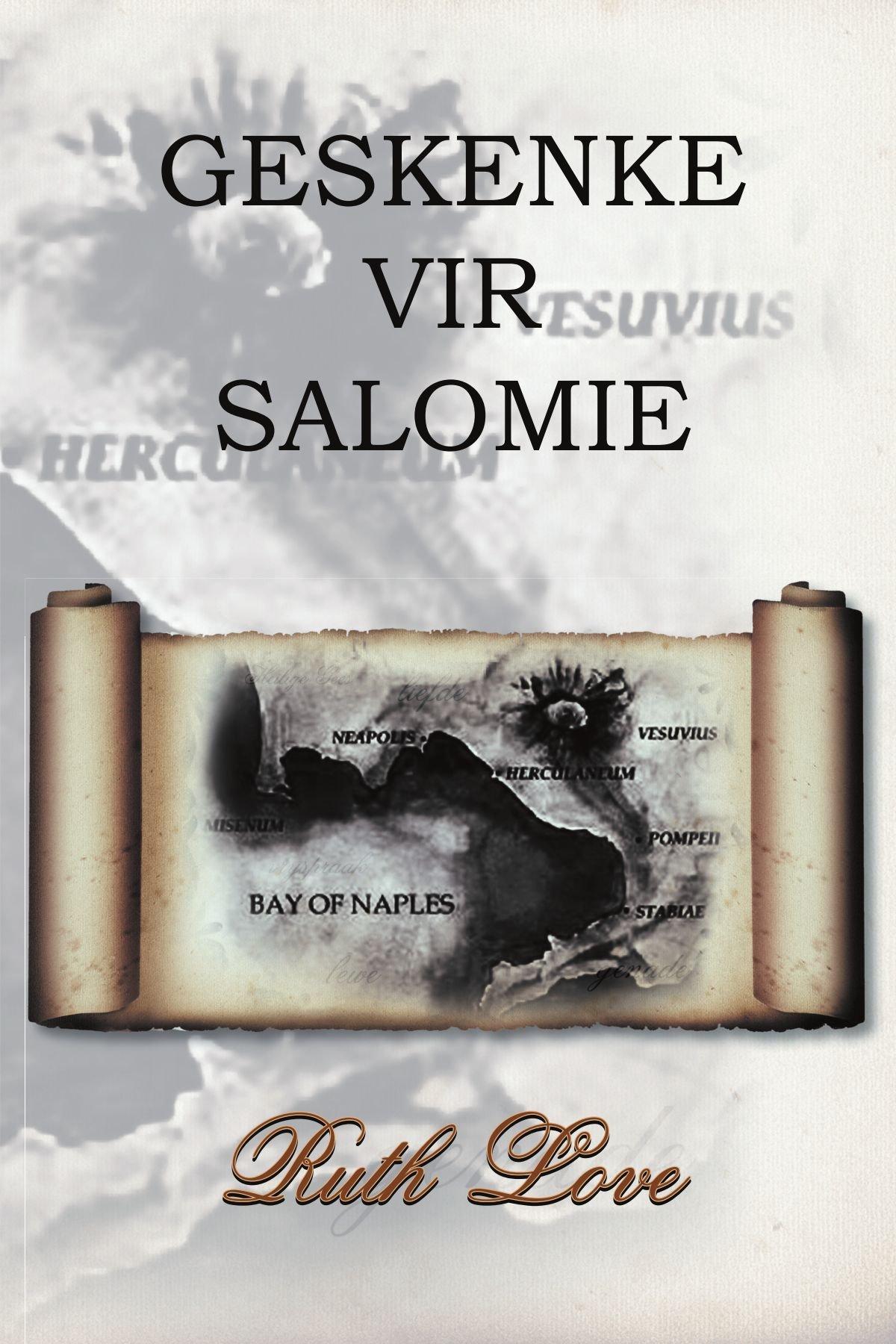 Read Online Geskenke Vir Salomie (Afrikaans Edition) pdf epub