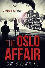 The Oslo Affair (Shadows of War Book 2) Kindle Edition
