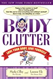 Body Clutter: Love Your Body, Love Yourself