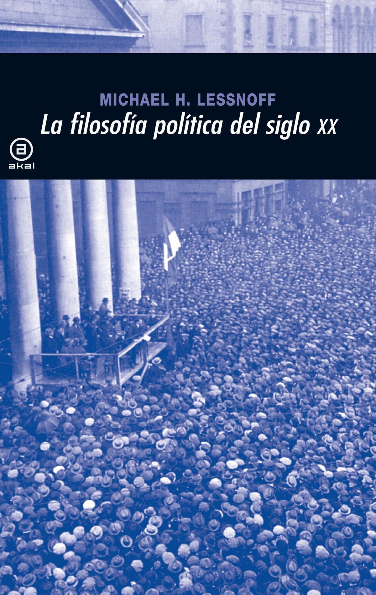 Download La filosofia politica en el siglo XX / Political Philosophers of the Twentieth Century (Nuestro Tiempo / Our Times) (Spanish Edition) ebook