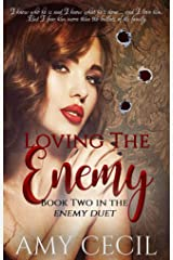 Loving the Enemy (Enemy Duet Book 2) Kindle Edition