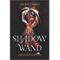 The Shadow Wand (The Black Witch Chronicles Book 3)