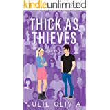 Thick As Thieves: A Frenemies to Lovers Romantic Comedy