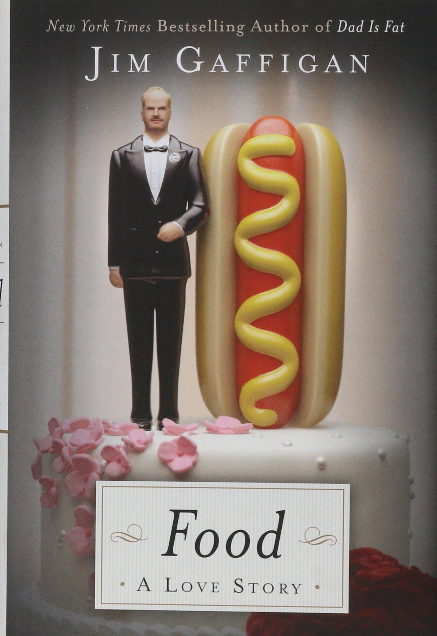 Food: A Love Story Jim Gaffigan Livres