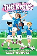 Saving the Team (The Kicks Book 1) Kindle Edition