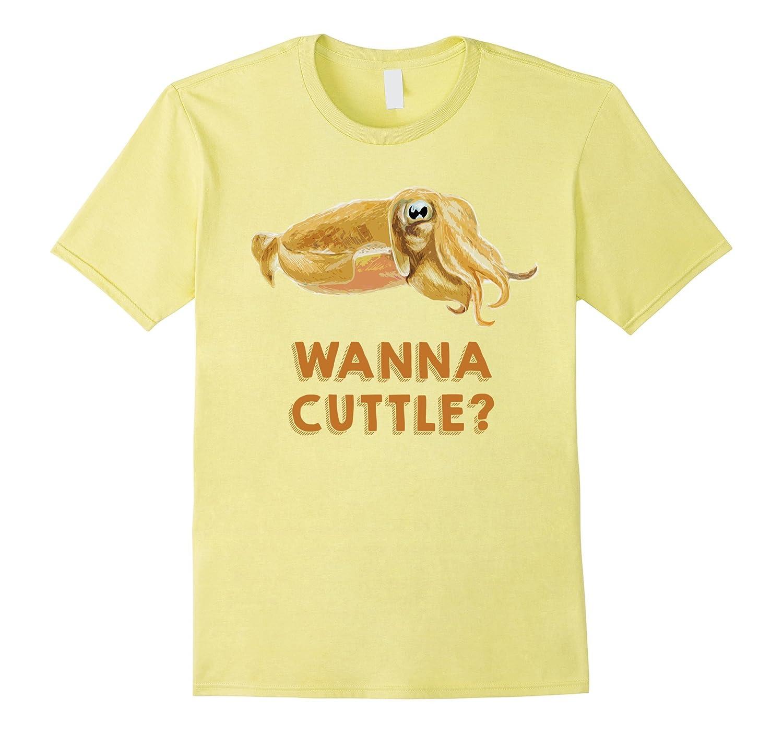 Wanna Cuttle Cuttlefish Tee Shirt-CD