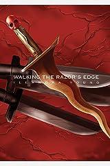 Walking The Razor's Edge (Saar's Legacy, Egyptian Vampire Trilogy Book 2) Kindle Edition