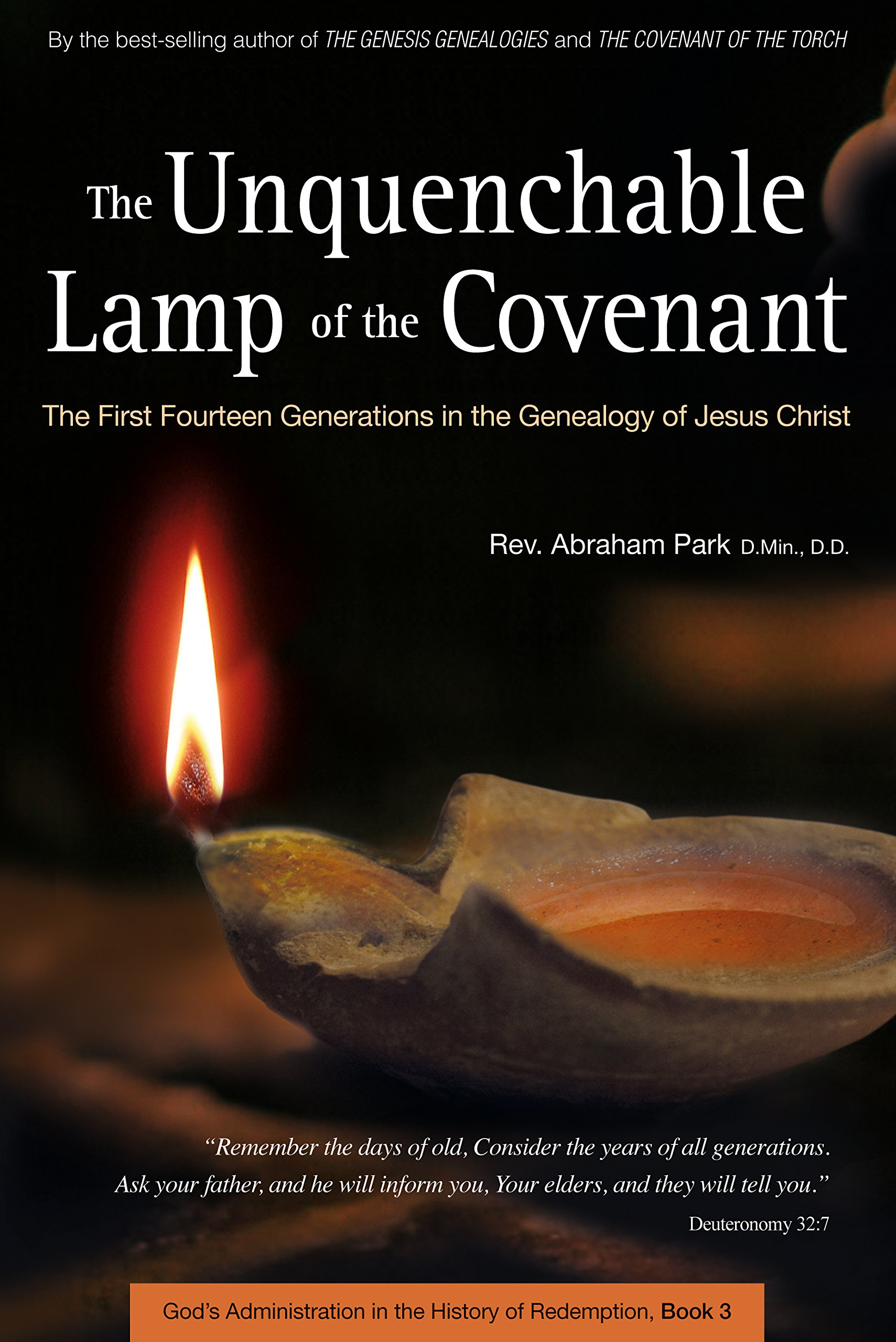 Download Unquenchable Lamp of the Covenant: The First Fourteen Generations in the Genealogy of Jesus Christ (Book 3) (History Of Redemption) pdf