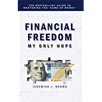 Financial Freedom: My Only Hope book cover