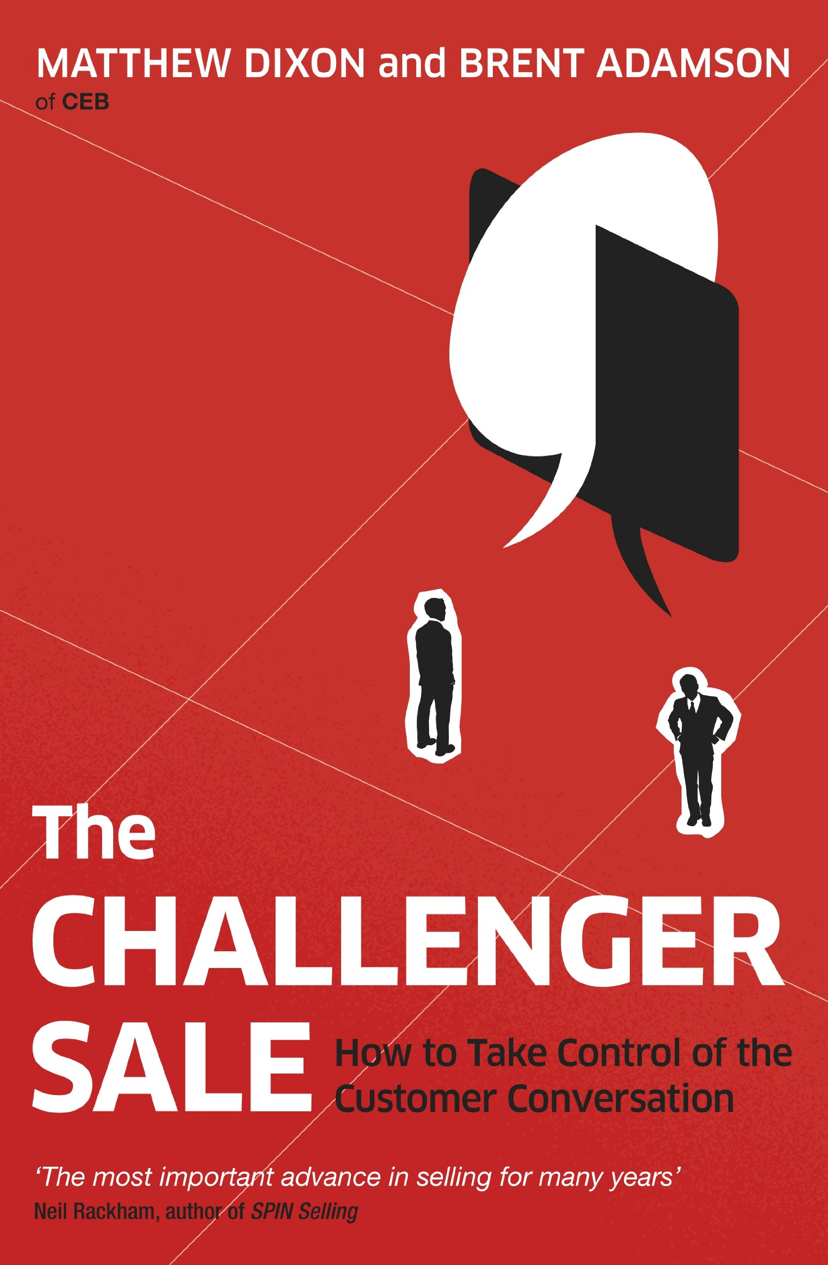 The Challenger Sale  How To Take Control Of The Customer Conversation  English Edition