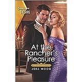 At the Rancher's Pleasure: An older woman younger man Western romance (Texas Cattleman's Club: Heir Apparent Book 2)