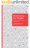 Innovating for People: Handbook of Human-Centered Design Methods