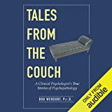 Tales from the Couch: A Clinical Psychologist's