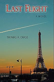 Last Flight: A Novel