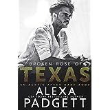Broken Rose of Texas (An Austin After Dark Book Book 2)