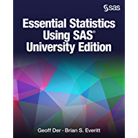 Essential Statistics Using SAS University Edition (English Edition)