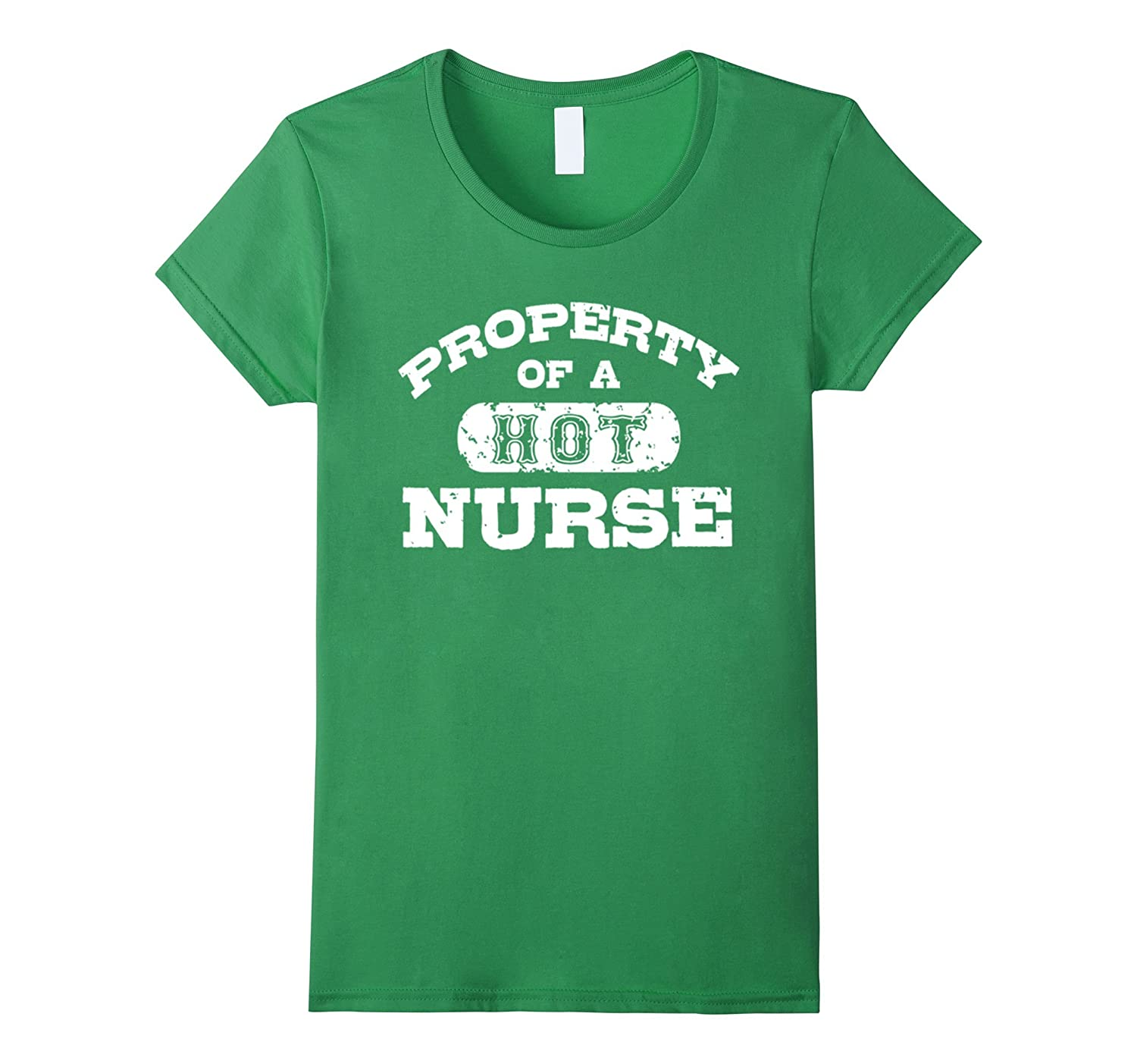 Property Of A Hot Nurse T-Shirt National Nurses Day Gifts-Teevkd