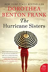 The Hurricane Sisters: A Novel (Lowcountry Tales Book 9) Kindle Edition