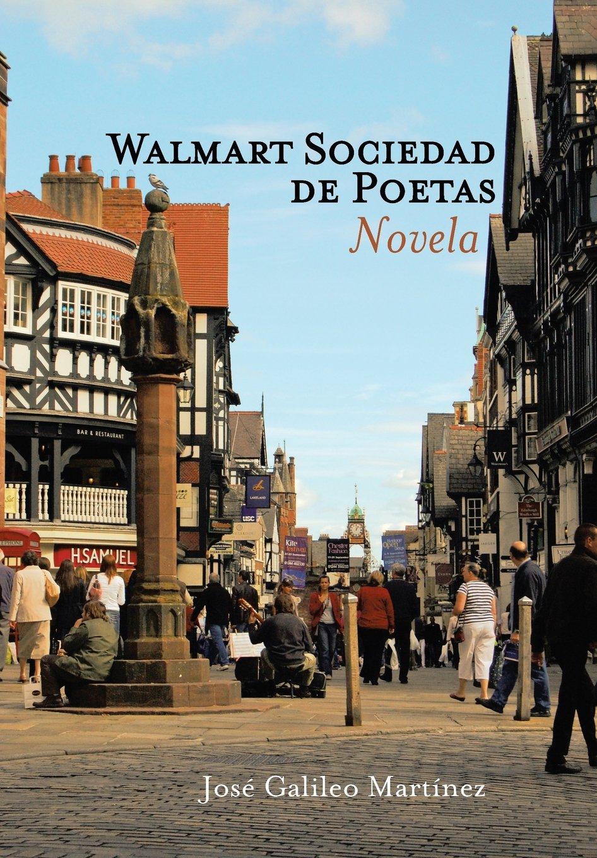 Read Online Walmart Sociedad de Poetas: Novela (Spanish Edition) pdf