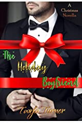 The Holiday Boyfriend Kindle Edition