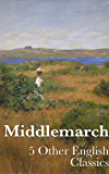Middlemarch (+ Audiobook): With 5 Other English Classics (English Edition)