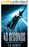 43 Seconds: A Hayden's World Short Story (Hayden's World Origins Book 1)