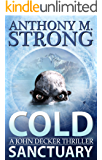 Cold Sanctuary: An Action-Packed Thriller (John Decker Series Book 2)