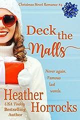 DECK THE MALLS (Christmas Street Romance #4) Kindle Edition