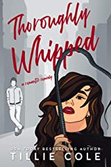 Thoroughly Whipped Kindle Edition