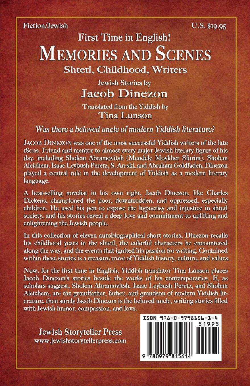 Memories and Scenes: Shtetl, Childhood, Writers: Jacob Dinezon, Tina  Lunson, Scott Hilton Davis: 9780979815614: Amazon.com: Books