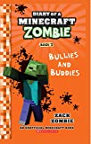 Diary of a Minecraft Zombie #02: Bullies and Buddies