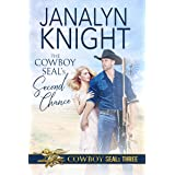 The Cowboy SEAL's Second Chance (The Cowboy SEALs Book 3)