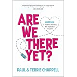 Are We There Yet?: Marriage—A Perfect Journey for Imperfect Couples