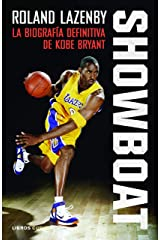 Showboat: La biografía definitiva de Kobe Bryant (Spanish Edition) Kindle Edition