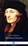 Delphi Collected Works of Desiderius Erasmus (Illustrated) (Delphi Series Nine Book 12) (English Edition)