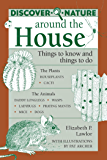 Discover Nature Around the House (Discover Nature Series)