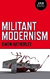 Militant Modernism (Zero Books)