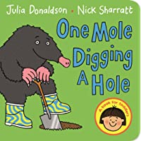 Donaldson, J: One Mole Digging A Hole