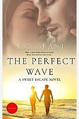The Perfect Wave: A Sweet Escape Novel Kindle Edition