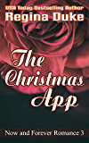 The Christmas App (Now and Forever Romance Book 3)