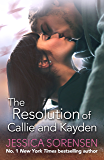 The Resolution of Callie and Kayden (The Coincidence Series)