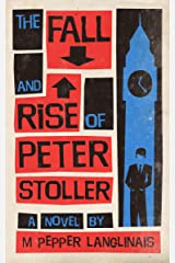 The Fall and Rise of Peter Stoller Kindle Edition