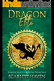 Dragon Elite (Dragon Shifter Academy Book 2)