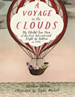 A Voyage In The Clouds: The (Mostly) True Story