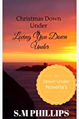 Christmas Down Under & Loving You Down Under: Down Under 3.5 Kindle Edition