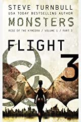 Monsters: Flight (Rise of the Kymiera, Volume 1 Book 3) Kindle Edition