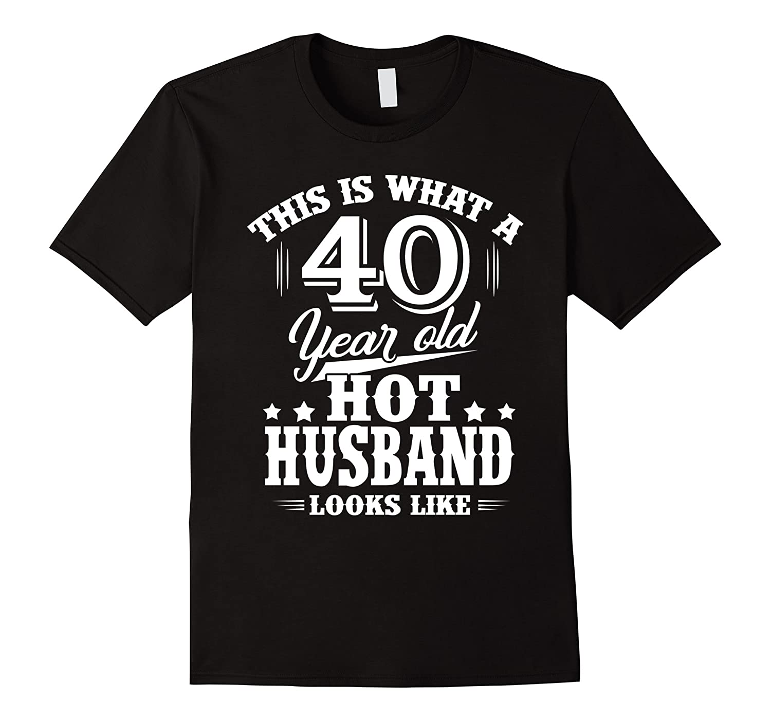 Meaning T Shirt For HusbandMen 40 Year Old Birthday Gifts PL
