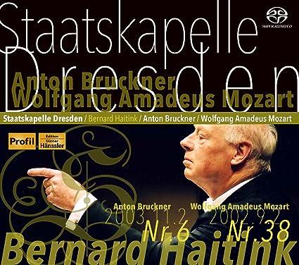 ブルックナー : 交響曲 第6番 | モーツァルト : 交響曲 第38番 「プラハ」 (Anton Bruckner : Sinfonie Nr.6 | Wolfgang Amadeus Mozart : Sinfonie Nr.38 / Staatskapelle Dresden | Bernard Haitink) [SACDシングルレイヤー] [日本語帯&解説付]